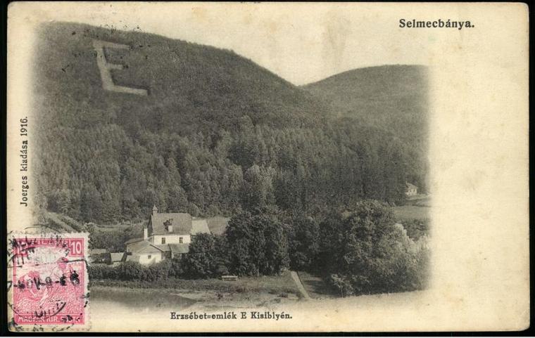 Selmecbánya, Erzsébet-emlék E Kisiblyén, 1916