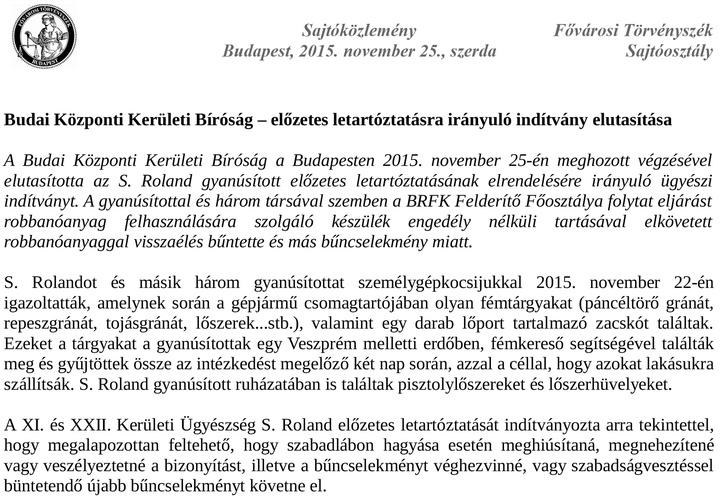 Budai Központi Kerületi Bíróság – előzetes letartóztatásra irányuló indítvány elutasításaA teljes dokumentumért kattintson!