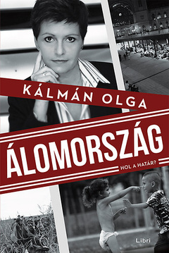 Kálmán Olga / Álomország