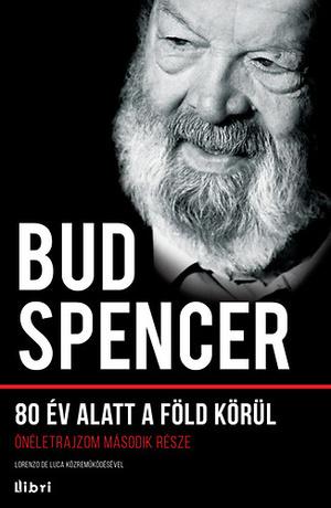 Bud Spencer: 80 év alatt a Föld körül