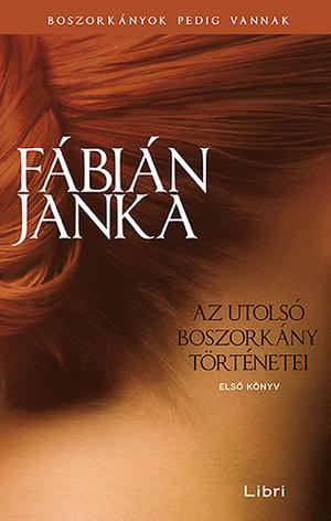 Fábián Janka: Az utolsó boszorkány történetei  Első könyv