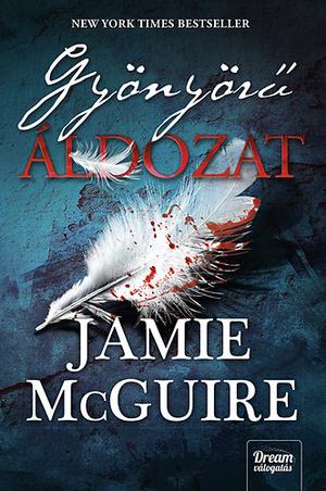 Jamie McGuire: Gyönyörű áldozat