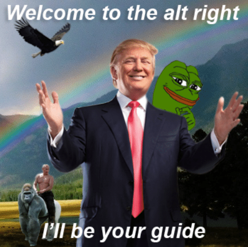welcome-to-the-alt-right-ill-be-your-guide-thank-3442605.png