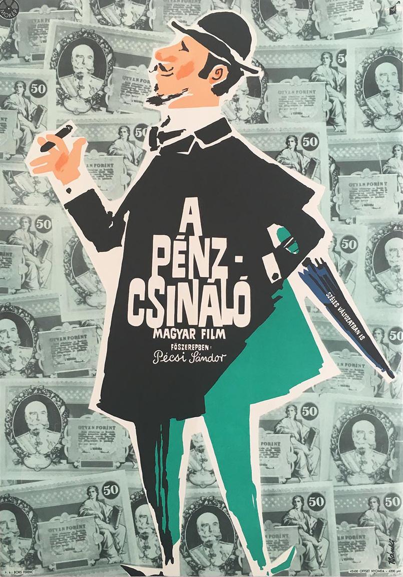 A Pénzcsináló, Bán Frigyes 1964-es filmje Tolnai Lajos novellája alapján. Pécsi Sándor, Gobbi, Hilda is játszanak benne és Sinkovits Imre a narrátor. A plakátot a negyvenes évek óta alkotó, autodidakta művész Bánki László tervezte. Gyakran készített ehhez hasonló humoros, kedves plakátokat. A plakáton is látható rajzfilmes stílus a hatvanas években virágzott, akkoriban sok hasonló plakát született.