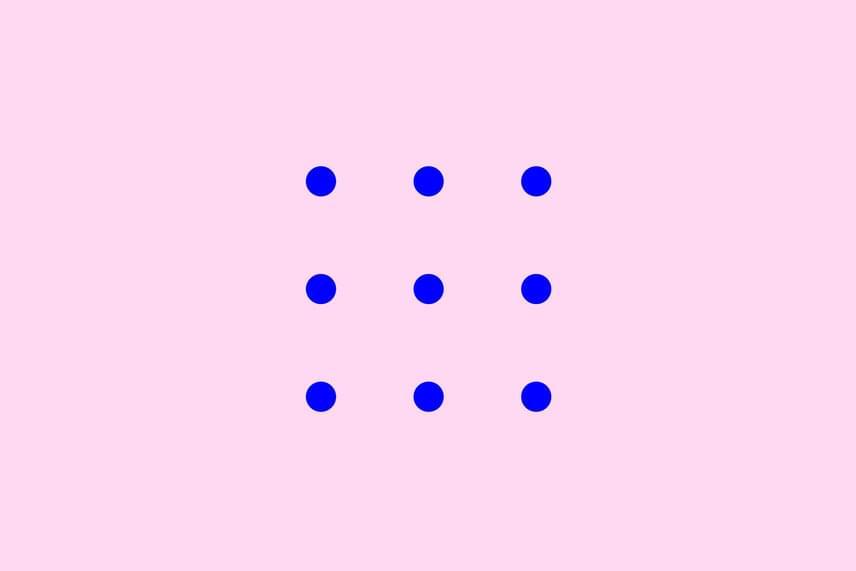 Kösd össze ezt a 9 pontot 4 egyenes vonallal úgy, hogy minden pontot érintsen vonal, és közben ne emeld fel a papírról a tollad.