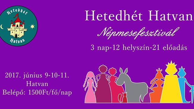 Hetedhét Hatvan: népmesefesztivál huszonegy előadással