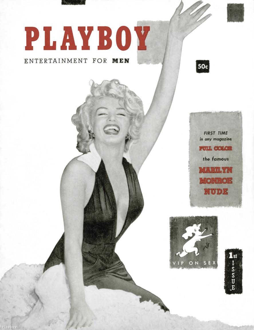 Hugh Hefner kölcsönvett 8000 dollárt, és 1953-ban megalapította a Playboyt, az újságot, amiben meztelen nők képeivel kombinálta a hosszabb lélegzetvételű cikkeket. Nem reménykedtek sikerben, a magazinnak eredetileg nem is volt megjelenési dátuma. De mint az 50 000 példányt elkapkodták. Ez pedig a legelső Playboy. A dátum 1953. december, a címlaplány nevét biztosan mindenki kitalálja.