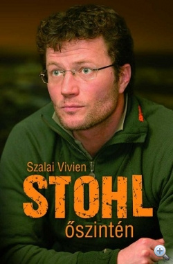 Szalai Vivien: Stohl- Őszintén