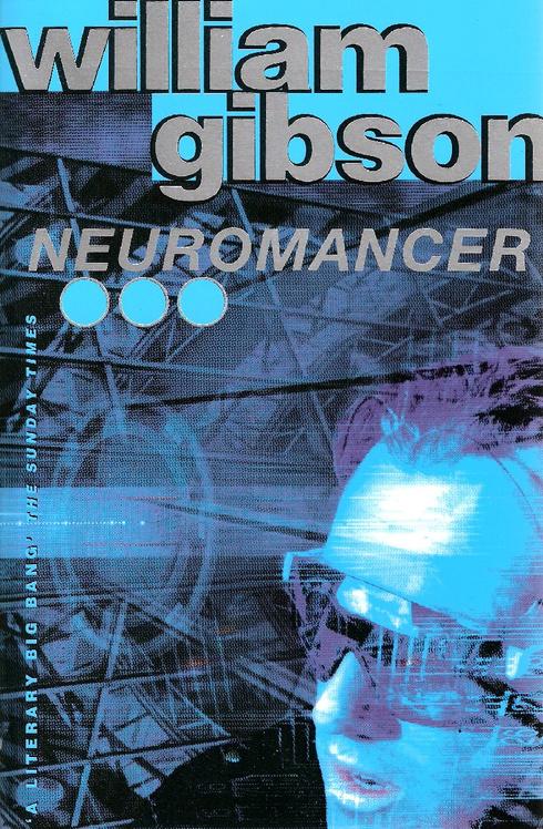 William Gibson 1984 Neuromancer
