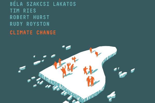 Climate Change - Szakcsi Lakatos Béla - BMC