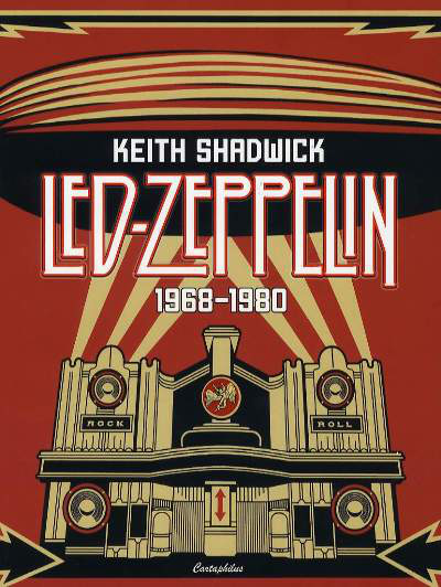 Keith Shadwick: Led Zeppelin