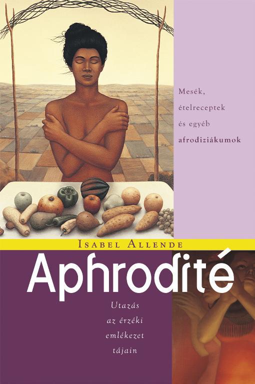 Isabel Allende: Aphrodité