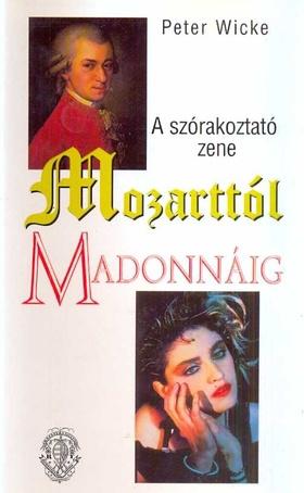 A szórakoztató zene Mozarttól Madonnáig