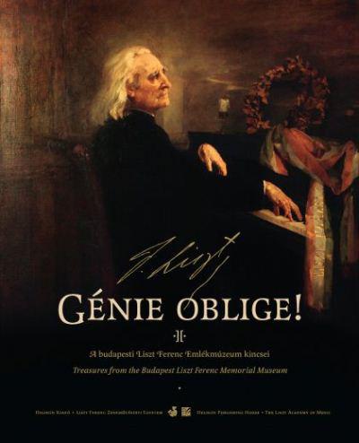 Génie oblige! - A Liszt Ferenc Emlékmúzeum kincsei