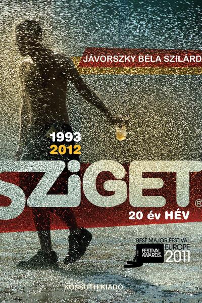 Jávorszky Béla Szilárd: Sziget - 20 év hév
