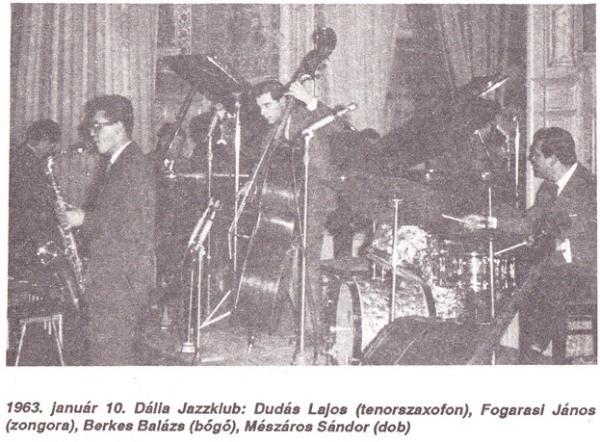 1963. január 10. Dália Jazzklub: Dudás Lajos, Fogarasi János, Berkes Balázs, Mészáros Sándor