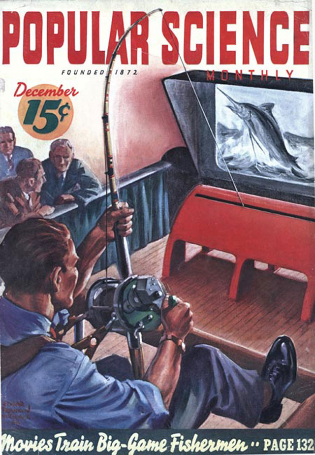 Az 1872-ben alapított havilap, a Popular Science ezzel a futurisztikus címlappal kívánta eladni decemberi számát. A korát jóval megelőző színes borító jóslata szerint a férfiak a jövőben nem a tóparton pecáznak majd, hanem egy kocsmában, sörözés közben is élhetnek hobbijuknak és egy méretes számítógépből virtuálisan halásznak majd.