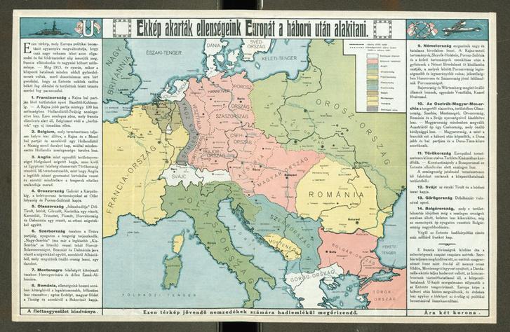 Ekkép akarták ellenségeink Európát a háború után alakitani (1916)                         (OSZK Térképtár, T 10 768)
