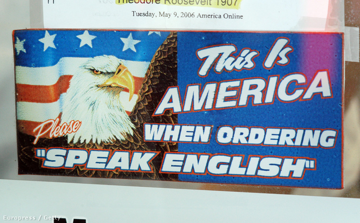 Ez Amerika. Rendeléskor beszélj angolul!