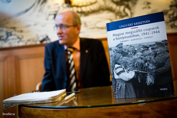 Ungváry Krisztián a most megjelent Magyar megszálló csapatok a Szovjetunióban, 1941-1944 című könyvével
