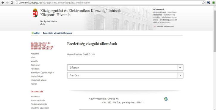 Részlet a KEKKH honlapjának vizsgálóállomás-keresőjéből. Még tegnapelőtt is feldobta a 2014 decembere óta nem működő verőcei eredetiségvizsgáló állomást