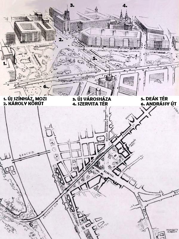 A kibontott Deák tér és a Dunán srégen átívelő Andrássy-híd terve