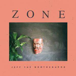 JEFFTHEBROTHERHOOD ZONE
