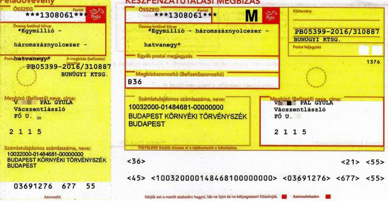 A gazda kötelező megfizetni az 1,3 millió forintos bűnügyi költséget. Ezt a sárga csekket kapta.