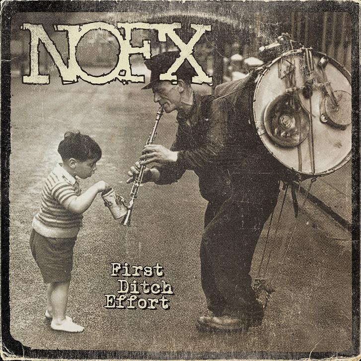 NOFX First Ditch Effort