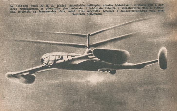 Az állítólag 1938-ban épült A.H.X., mint valószínűleg az X utal rá, legfeljebb kísérleti légijármű lehetett volna, de a fenti fotón – ami inkább naiv rajzos látványtervnek tűnik mai szemmel – kívül semmi nem utal arra, hogy a gép valaha létezett volna, még csak méretarányos statikus modellként sem.