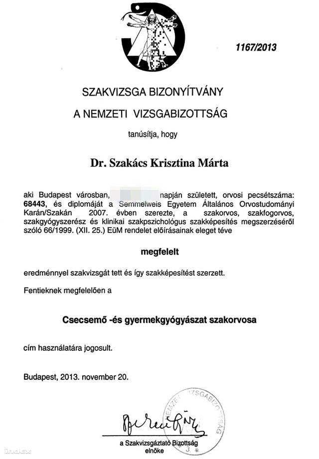 Dr. Szakács Krisztina az orvosi szervezetek közleményére válaszul elküldte az Indexnek a szakvizsgájáról szóló igazolást.