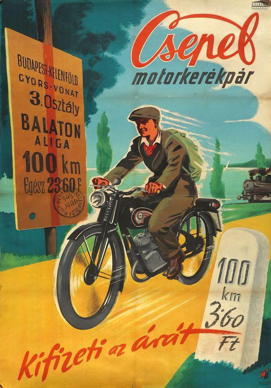 A Csepel korabeli plakátja a spórolásra fekteti a hangsúlyt: olcsóbb mint a gyorsvonat
