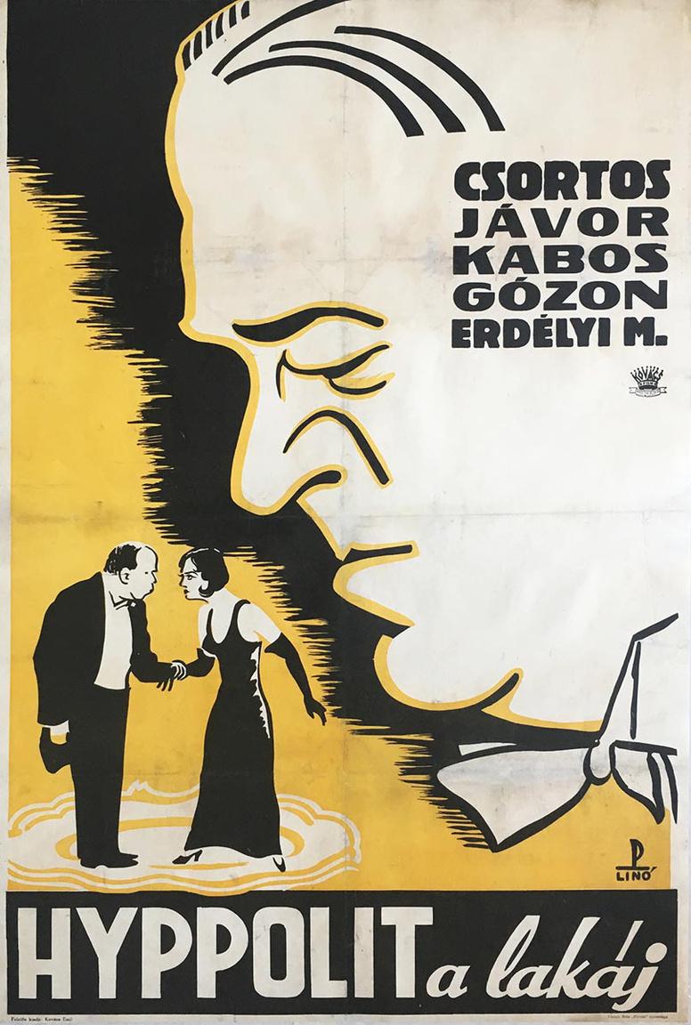 A magyar filmtörténet egyik legnagyobb klasszikusa a Hyppolit, amely a második magyar hangosfilm volt. A sikert a nem bízták a véletlenre, ugyanis a kor legnagyobb sztárjai játsszák a fő szerepeket, Csortos Gyula, Kabos Gyula és Jávor Pál. A plakát nem csak azért érdekes, mert ehhez a magyar filmklasszikushoz készült, hanem azért is, mert egy izgalmas nyomdai eljárással került nyomtatásra. Az úgynevezett linóleummetszetet ritkán alkalmazták plakátoknál. A nyomat Várady Béla nyomdájában készült, ami 1925 és 1945 között működött Budapesten.
