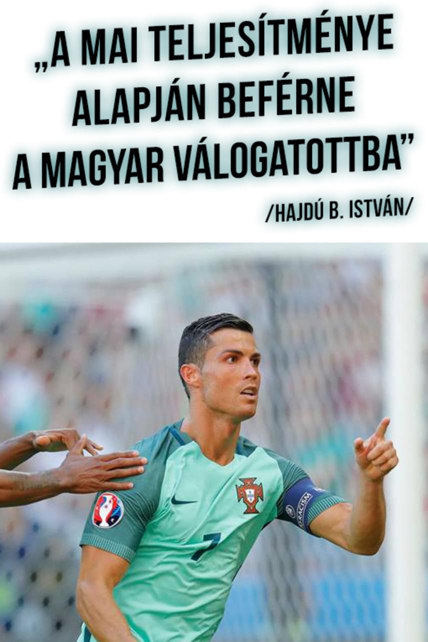 Hajdú B. István hozta a szokásos formáját: sokat élcelődött azon, hogy a magyar csapat klasszisokkal jobb volt a hatalmas presztízzsel bíró portugáloknál.