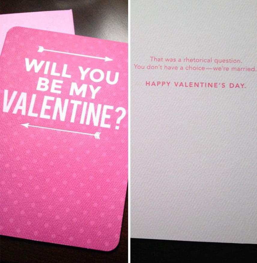 Leszel a Valentinom?Költői kérdés volt, nincs választásod. Házasok vagyunk.Boldog Valentin-napot!