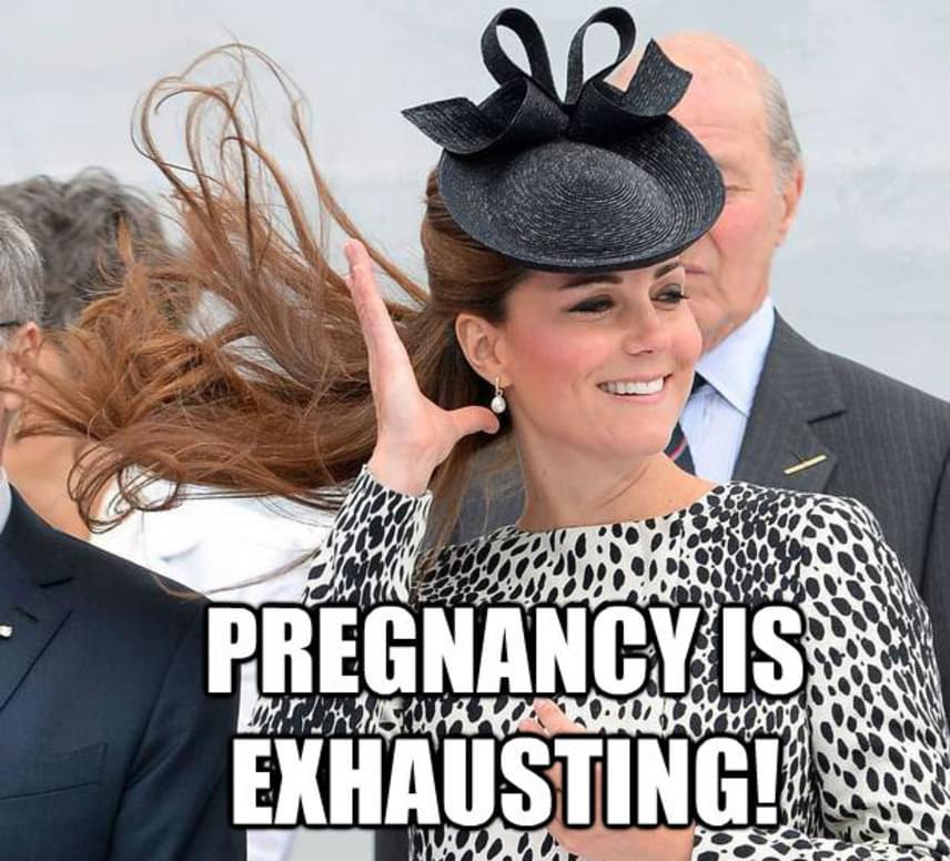 A terhesség kimerítő - írták ironikusan a mindig csodásan festő Katalin képére. Ez elég ízetlen tréfa, hiszen a hercegné mindkét gyermekét várva kórházba került súlyos terhességi rosszullét miatt.