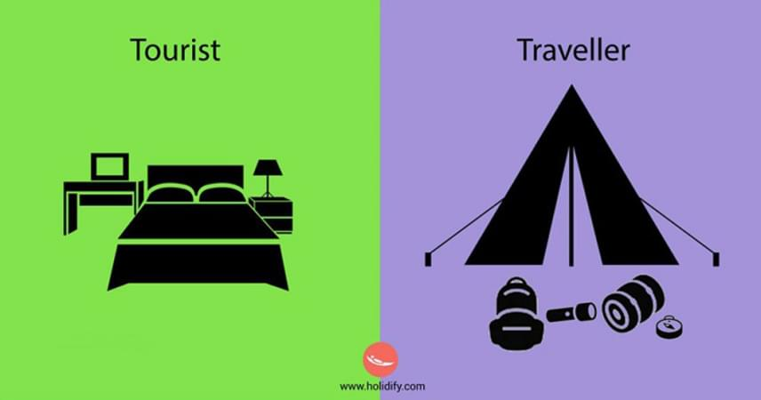 Egy turista jellemzően hotelben száll meg, míg egy igazi utazó kalandvágyóbb ennél, és egyszerűbb, természetközelibb megoldást választ - sugallják a képek. Bár valóban nehéz elhinni, hogy egy olyan turistát, aki ki sem teszi a lábát az all inclusive, sokcsillagos szállodából, a távoli tájak és idegen kultúrák szelleme érdekel, a két véglet között számtalan árnyalat megtalálható.