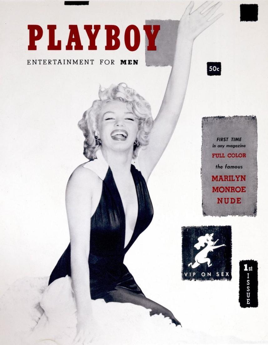 A Playboy első száma 1953 decemberében jelent meg, a címlapon a korszak ünnepelt szexszimbólumával, Marilyn Monroe-val. Az első számból végül 51 ezer példányt kelt el, a borító pedig azóta a popkultúra részévé vált.