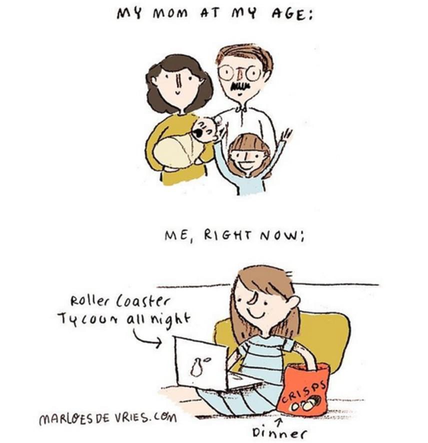 """""""Anyukám az én koromban""""                         """"Én, most."""""""