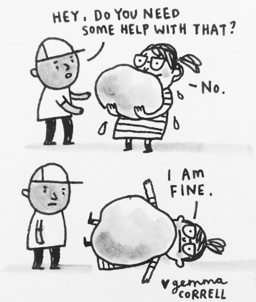 - Nincs szükséged segítségre? - Nincs. Jól vagyok.