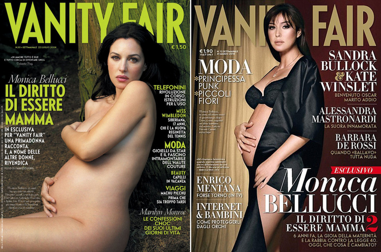 Monica Bellucci, 2004, 2010Demi Moore-hoz hasonlóan Bellucci is a Vanity Fair címlapján mutatta meg terheshasát, aztán meg duplázott is, mert ugyanezt megismételte 2010 májusában is.
