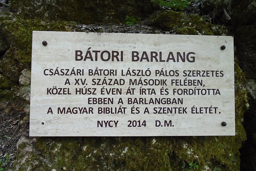 A barlangot az itt dolgozó szerzetesről, Boldog Bátori Lászlóról nevezték el, aki a 15. században, húsz éven át remeteként élt és dolgozott a föld alatt.
