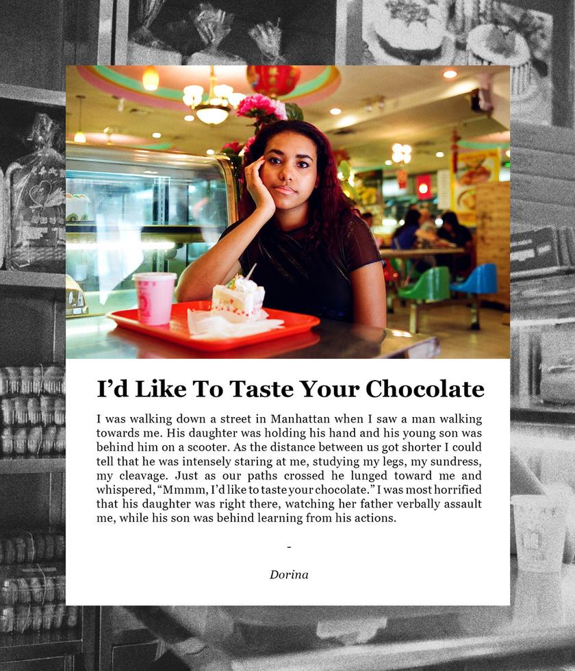 Dorinát például egy két gyermekével együtt sétáló férfi szólította meg Manhattan utcáján, mégpedig azzal a mondattal, hogy szeretné megkóstolni a csokoládéját.
