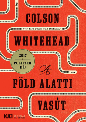 Colson Whitehead: A föld alatti vasút