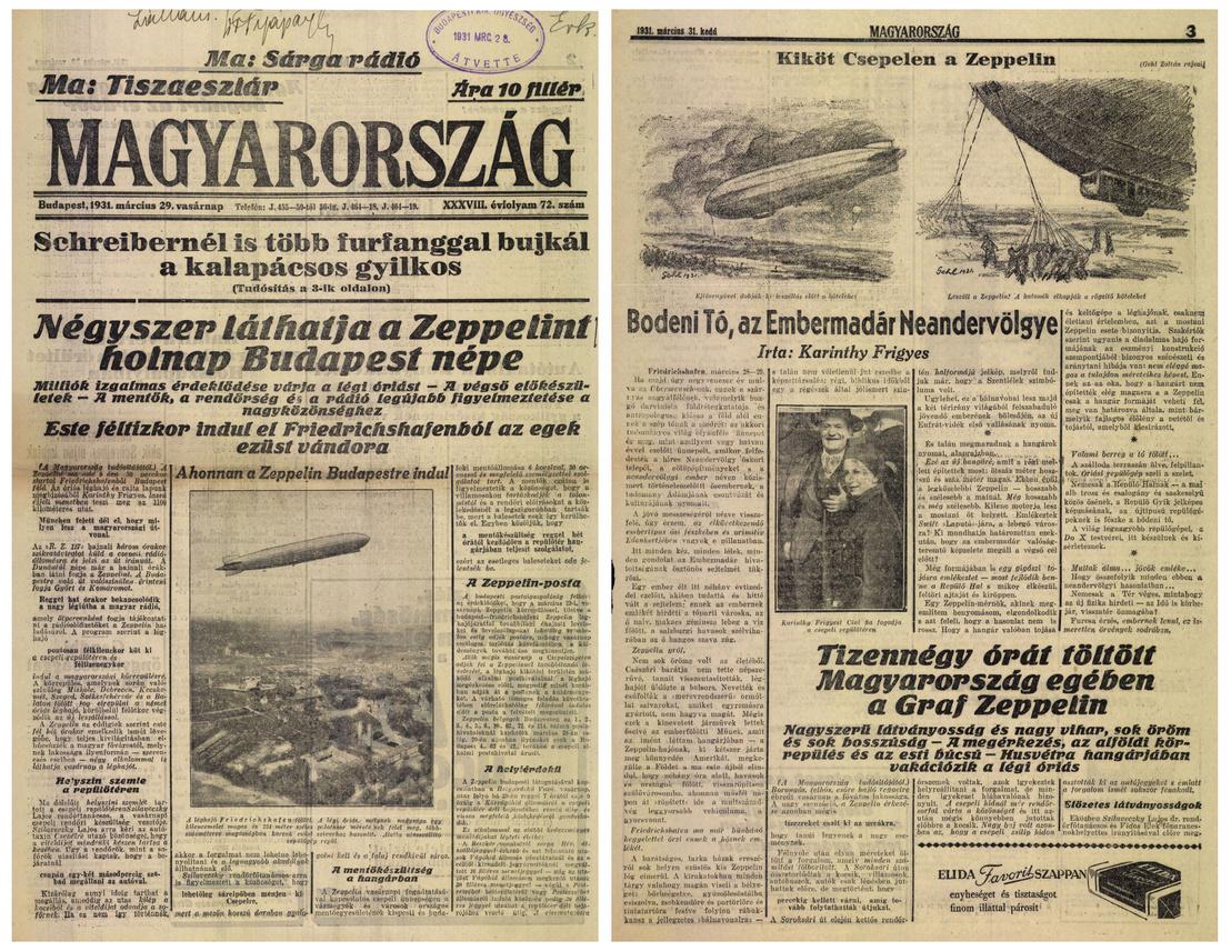 Balra: a Magyarország 1931. március 29. vasárnapi címlapja. Jobbra: a lap két nappal későbbi száma, benne Karinthy Frigyes pátoszos írása a Graf Zeppelin friedrichshafeni bázisáról.
