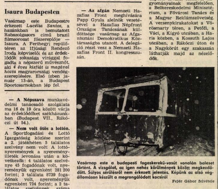 Érkezése egybeesett a Fogaskerekű tragikus balesetével. Népszava 1987. január 12. 8. o.