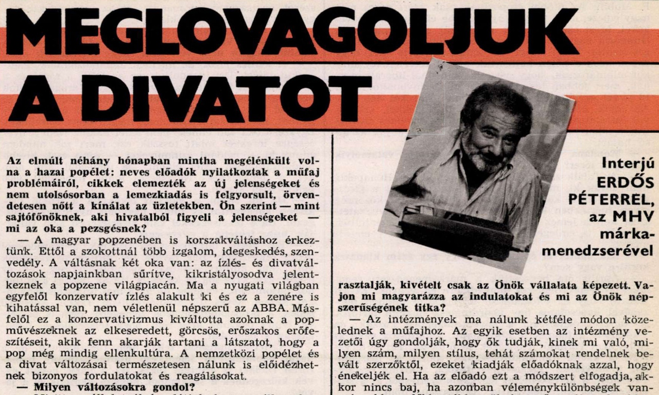 """Az IM a rendszer és a hivatalos kultúrpolitika  szabadabb szereplőjeként sokszor feszegette a határokat, Erdős Péter állítólag heti rendszerességgel jelentette fel őket a KISZ-nél. Az Erdőssel készült 1978-as interjú  azért is érdekes, mert a magyar pop-guru, monopol helyzetben lévő márkamenedzser összefoglalja, hogy látja a magyar könnyűzenét. Íme: """"Mi itt a vállalatnál úgy látjuk, hogy e pillanatban 4 irányzat van jelen a magyar popzenében. Az elsőt mi házi használatra koncert-beatnek nevezzük. Ide soroljuk: Konczot, Szörényit, Pressert, Zoránt stb. Ez az irányzat jelenti ma is a legtöbb értéket — kulturális és társadalmi szempontból egyaránt. Igaz, a mai tizenéveseknek már nem adnak igazán átélhető élményeket. Ezt a második irányzat, a rock biztosítja. Itt a legnagyobb a kezdeményezőkedv, a legtöbb alkotó szorgalom. Amit nem szeretünk, az gyakran sületlen, szándékosan hebehurgya szöveg — ez a Piramisra nem vonatkozik — valamint a rockkoncertek túlfűtött hangulata. Nem az zavar minket, ha a gyerekek tapsolnak, kiabálnak, énekelnek, hanem az, ha a közrendet és saját épségüket veszélyeztetik. A harmadik irányzat a disco. Azt mondják, primitív, nem igényel szakmai tudást, vacak. Mi a disco fogalmát kiterjesztett értelemben használjuk és úgy gondoljuk, ez a zene jól hasznosítja a beat hagyományait. Meg vagyunk győződve arról, hogy a jövőben a discozene tehetséges művelői kényszerítőén az igazi értékek felé fordulnak. A negyedik irányzat a hagyományos tánczene..."""