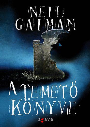 Neil Gaiman: A temető könyve (forrás: Agave Kiadó)