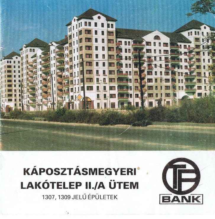 Lakásvásárlásra buzdító OTP-reklám a rendszerváltás után a Káposztásmegyeri lakótelep II. ütemében épült házakról