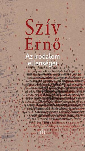 Szív Ernő: Az irodalom ellenségei